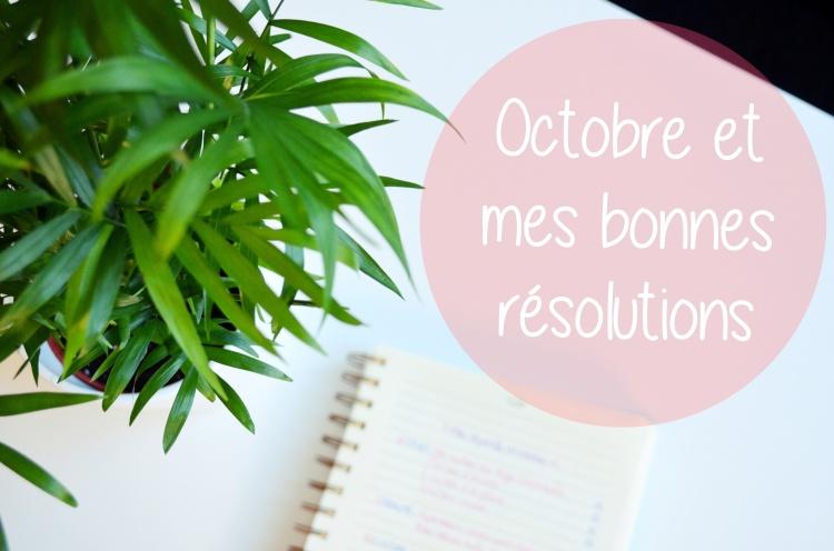 Octobre résolutions