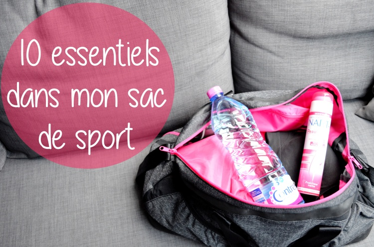 10 essentiels dans mon sac de sport