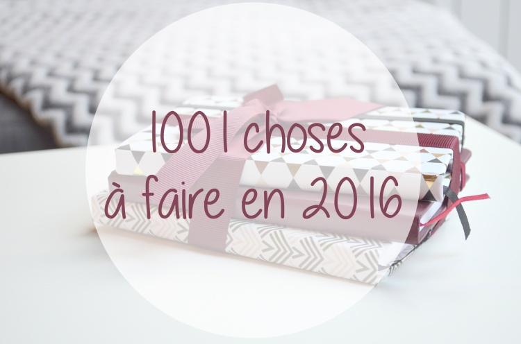 1001 choses à faire en 2016