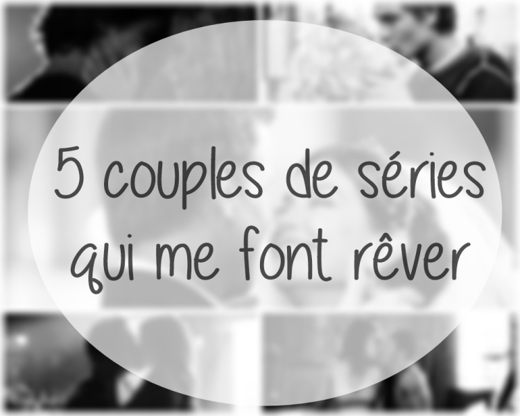 5 couples de séries.jpg