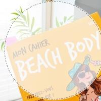 Mon cahier Beach Body : Préparez-vous en mode été!