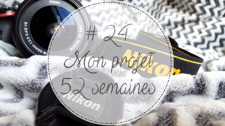 Semaine 24 projet photos 52 semaines.jpg