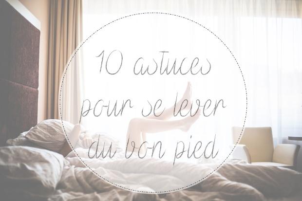 astuces-réveil-bonpied-www.makemyutopia.com.jpg