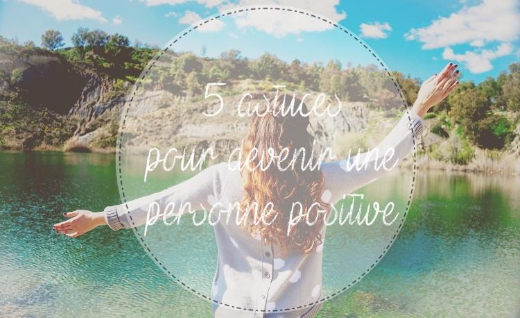 astuce-être-positive.jpg