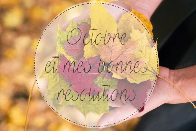 bonnes-resolutions-octobre