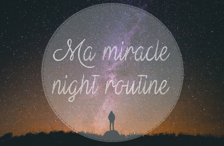 miracle night routine.jpg