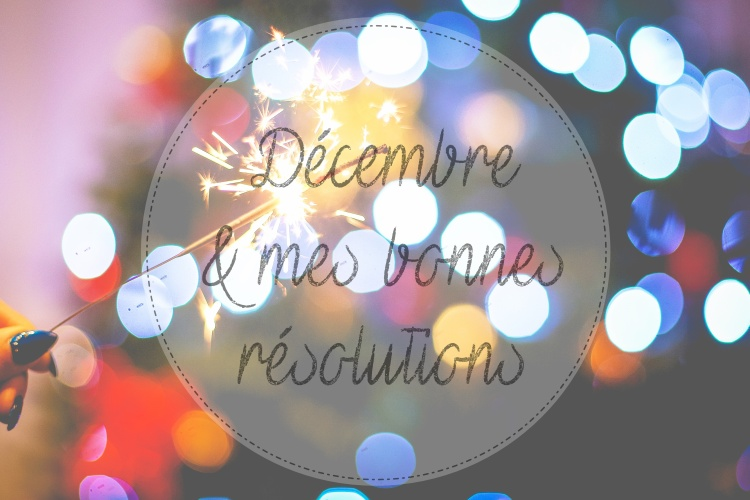 resolutions-decembre-makemyutopia-com