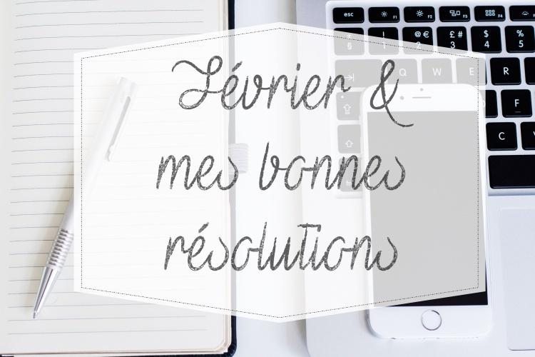 fevrier-bonnes-resolutions