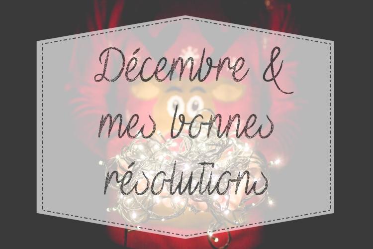 décembre objectifs résolutions