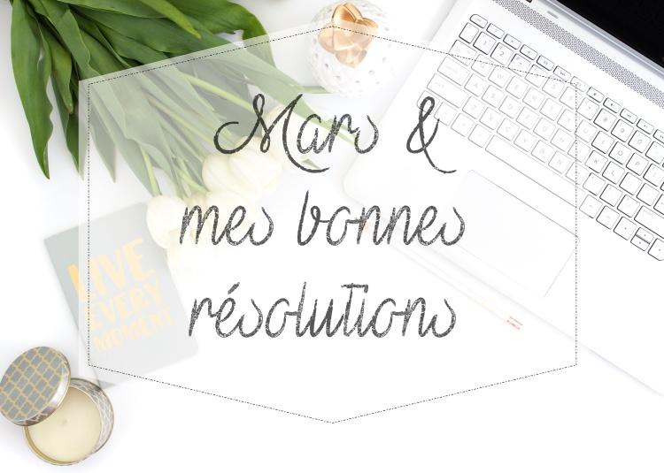 résolutions mars