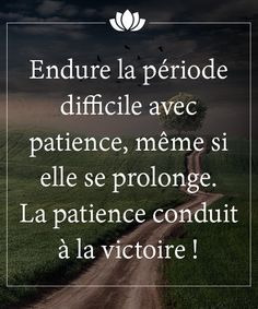 Quotes positive patience victoire.jpg