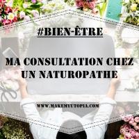 #BIEN-ÊTRE : Ma consultation chez un naturopathe