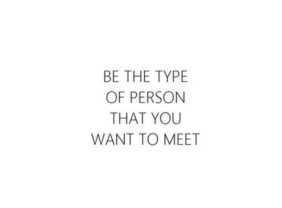 be the type of person....jpg