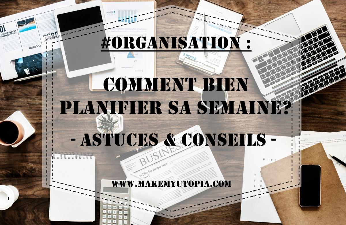 #Organisation : Les bons outils pour planifier sa semaine