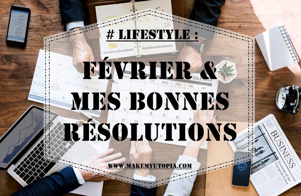 Cette image a un attribut alt vide ; son nom de fichier est lifestyle-fc3a9vrier26mesbonnesrc3a9solutions-www.makemyutopia.com_.jpg