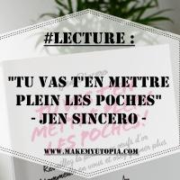 """#LECTURE : """"Tu vas t'en mettre plein les poches"""" - Jen Sincero"""