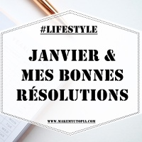 ➳ Janvier & mes bonnes résolutions