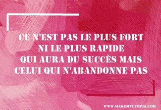 Citations - Motivation - fort rapide abandon - www.makemyutopia.com