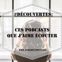 #Découvertes : Ces podcasts que j'aime écouter