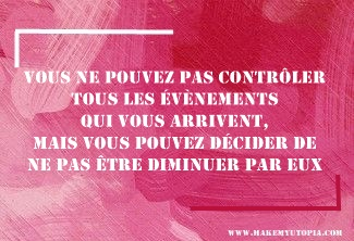 Citations - Motivation - contrôle - www.makemyutopia.com