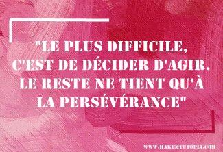 Citations - Motivation action persévérance - www.makemyutopia.com