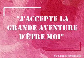 Citations - Motivation aventure soi - www.makemyutopia.com