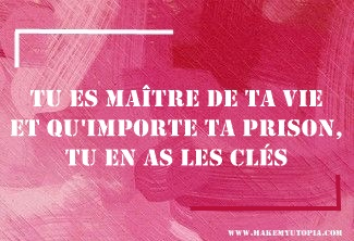 Citations - Motivation maître vie clé - www.makemyutopia