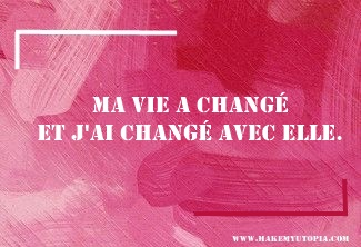 Citations - Motivation vie changement - www.makemyutopia