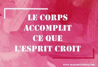 Citations - Motivation corps esprit- www.makemyutopia.com