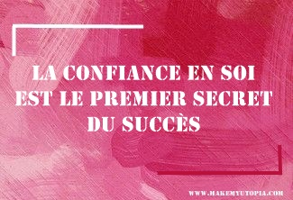 Novembre Citations - Motivation -CONFIANCE - www.makemyutopia.com