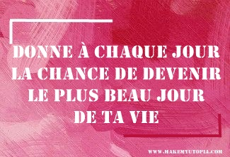 Novembre Citations - Motivation - JOUR CHANCE - www.makemyutopia.com