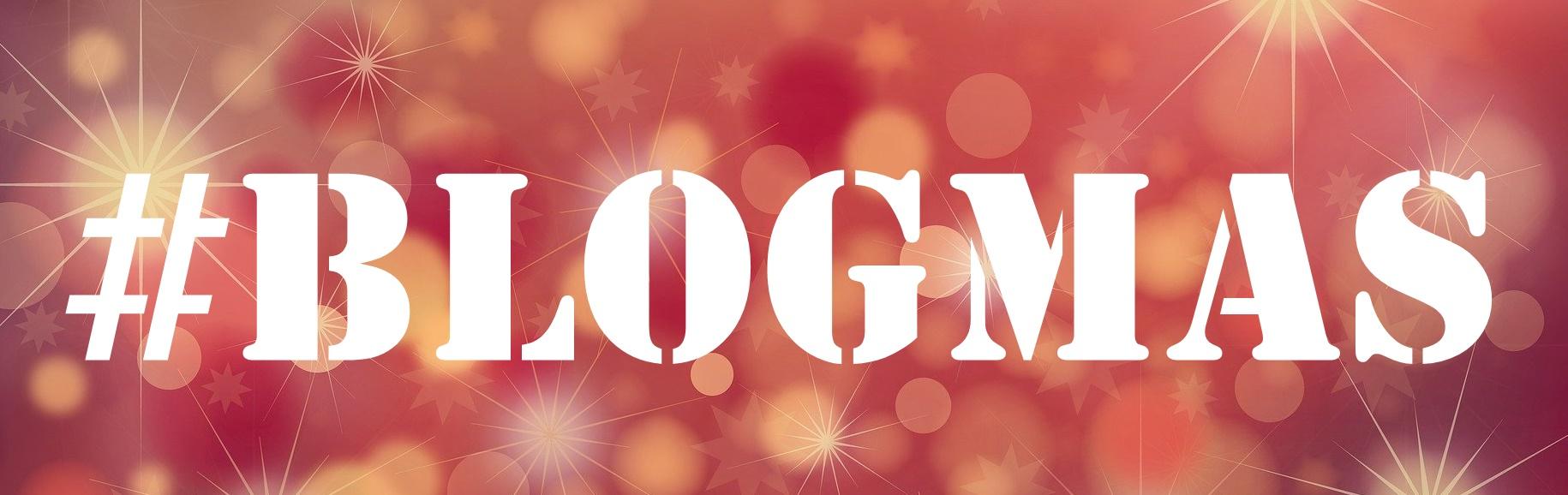 #BLOGMAS - www.makemyutopia.com