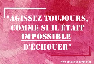 Citations - Motivation - échec impossible - www.makemyutopia.com