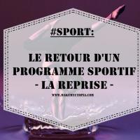 """#SPORT : Le retour d'un programme sportif - """"LA REPRISE"""""""