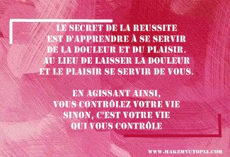Citations - Motivation - contrôle vie - www.makemyutopia.com