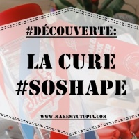 #DÉCOUVERTE : La cure #SOSHAPE