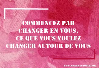 Citations - Motivation changements- www.makemyutopia.com