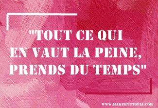 Citations - Motivation peine temps - www.makemyutopia.com