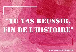 Citations - Motivation réussite - www.makemyutopia.com