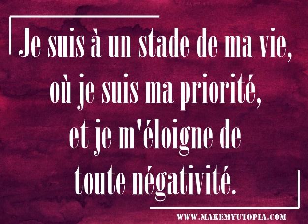 citation motivation priorité négativité www.makemyutopia.com