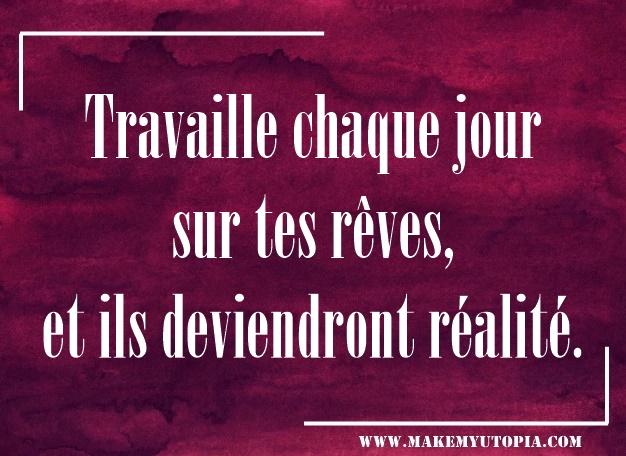 citation motivation travail rêve www.makemyutopia.com