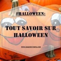 #HALLOWEEN : Tout savoir sur Halloween